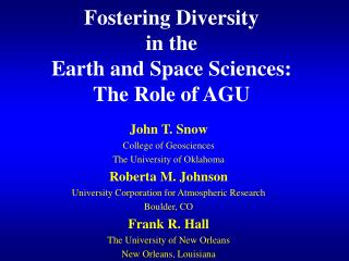 Fostering Diversity in the Earth and Space Sciences: The Role of AGU