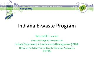 Indiana E-waste Program