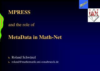 MPRESS and the role of MetaData in Math-Net