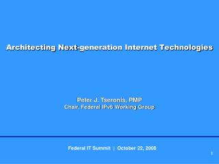 Architecting Next-generation Internet Technologies