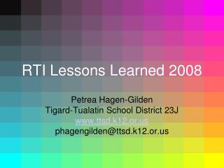 RTI Lessons Learned 2008