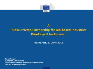 A Public-Private-Partnership for Bio-based Industries What's in it for Europe?