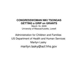 Administration for Children and Families US Department of Health and Human Services Marilyn Lasky