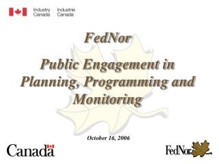FedNor Public Engagement in Planning, Programming and Monitoring