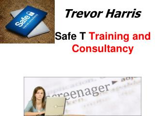 Trevor Harris Safe T Training and Consultancy