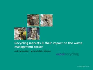 Recycling markets & their impact on the waste management sector