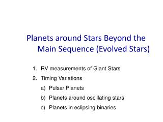 Planets around Stars Beyond the Main Sequence (Evolved Stars)