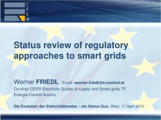 Status review of regulatory approaches to smart grids