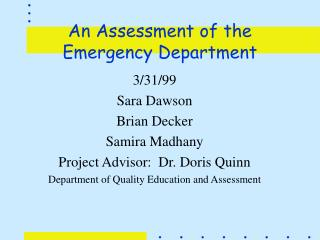 An Assessment of the Emergency Department