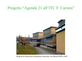 "Progetto ""Agenda 21 all'ITC F. Carrara"""