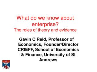What do we know about enterprise?  The roles of theory and evidence