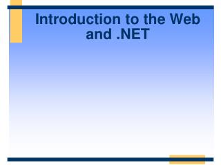 Introduction to the Web and .NET