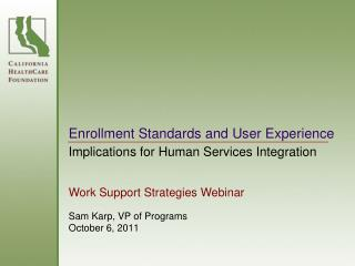 Enrollment Standards and User Experience