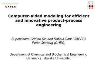 Computer-aided modeling for efficient and innovative product-process engineering