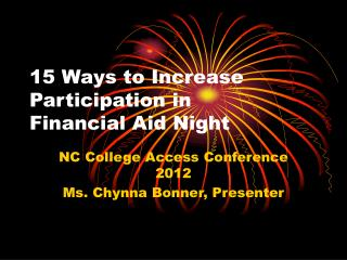 15 Ways to Increase Participation in  Financial Aid Night