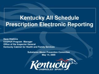 Kentucky All Schedule Prescription Electronic Reporting