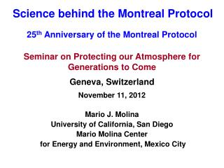 Science behind the Montreal Protocol
