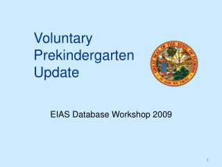 Voluntary  Prekindergarten Update