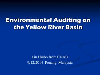 Environmental Auditing on  the Yellow River Basin