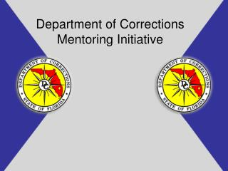 Department of Corrections Mentoring Initiative