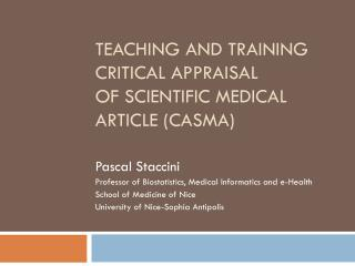 TEACHING AND TRAINING CRITICAL APPRAISAL OF SCIENTIFIC MEDICAL ARTICLE (CASMA)