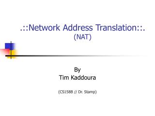 .::Network Address Translation::. (NAT)