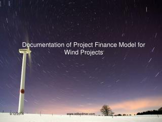 Documentation of Project Finance Model for Wind Projects