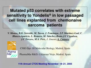 11th Annual CTOS Meeting November 19–21, 2005