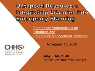 Untapped Resources:  Integrating Libraries into Emergency Planning