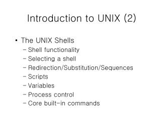 Introduction to UNIX (2)