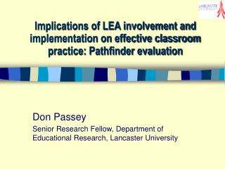 Don Passey Senior Research Fellow, Department of Educational Research, Lancaster University