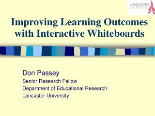 Improving Learning Outcomes with Interactive Whiteboards