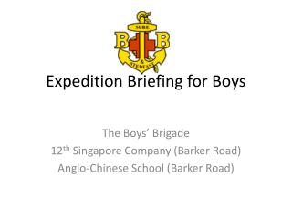 Expedition Briefing for Boys