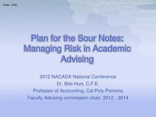 Plan for the Sour Notes:  Managing Risk in Academic Advising