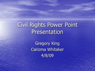 Civil Rights Power Point Presentation