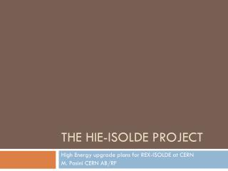 The HIE-ISOLDE Project