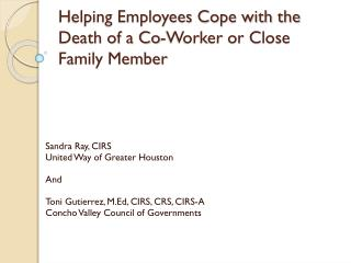 Helping Employees Cope with the Death of a Co-Worker or Close Family Member