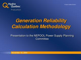 Generation Reliability Calculation Methodology