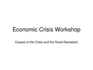 Economic Crisis Workshop