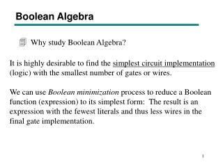 Why study Boolean Algebra?