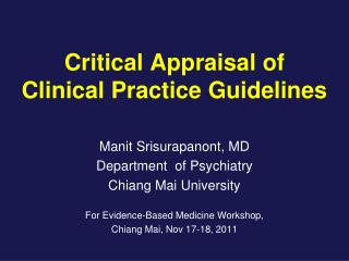 Critical Appraisal of  Clinical Practice Guidelines