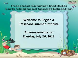 Announcements for  Tuesday, July 26, 2011