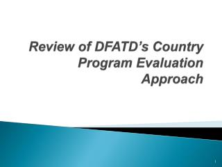 Review of DFATD's Country Program Evaluation Approach