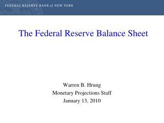 The Federal Reserve Balance Sheet
