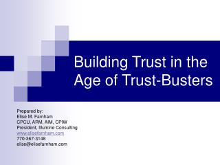 Building Trust in the Age of Trust-Busters