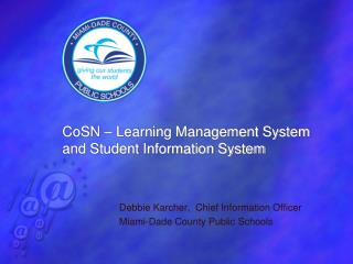 CoSN  – Learning Management System and Student Information System
