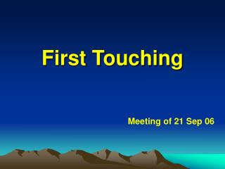 First Touching