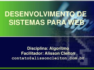 DESENVOLVIMENTO DE  SISTEMAS PARA WEB