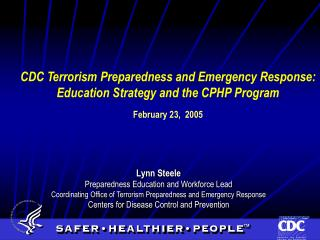 Lynn Steele  Preparedness Education and Workforce Lead