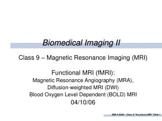 Biomedical Imaging II